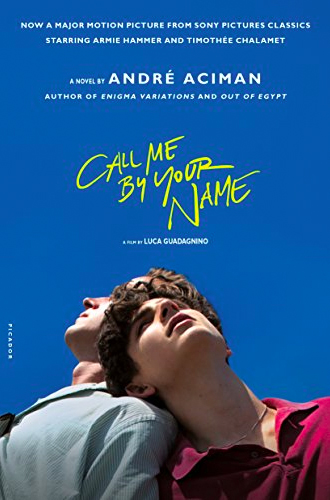 Book Cover: Call Me By Your Name, by Andre Aciman